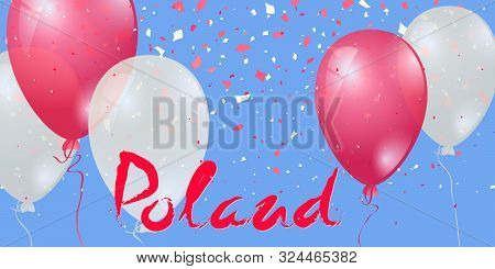 11th Of November. Poland Independence Day Background. Red And White Air Balloons On A Blue Backgroun
