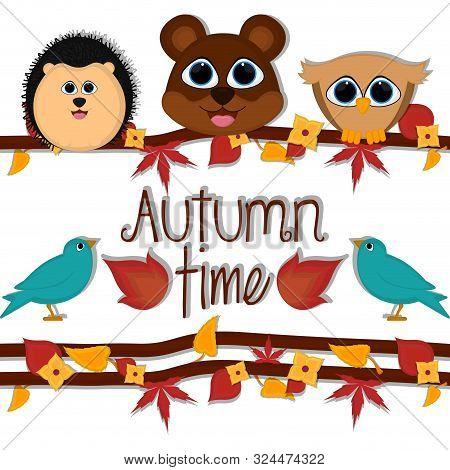 Autumn Time Card With A Cute Porcupine, Bear And Owl - Vector