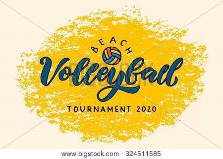 Beach Volleyball Hand Written Lettering Logo With Ball. Vector Illustration For Banner, Poster, Flay