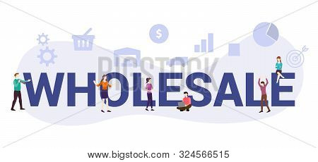 Wholesale Business Concept With Big Word Or Text And Team People With Modern Flat Style - Vector Ill