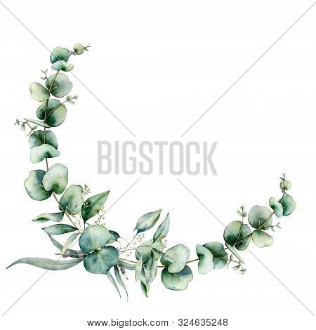 Watercolor Floral Wreath With Eucalyptus Leaves. Hand Painted Illustration With Branches And Leaves