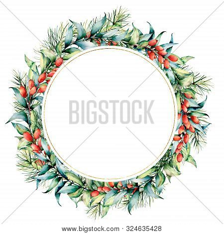Watercolor Christmas Wreath With Berries And Eucalyptus. Hand Painted Fir Border With Barberries, Eu