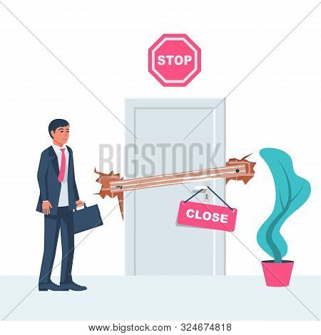 Obstacle Concept. Businessman Stands In Front Of Closed Door With A Stop Symbol And Sign Close. Vect
