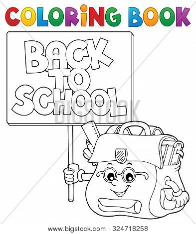 Coloring Book Schoolbag With Sign - Eps10 Vector Picture Illustration.