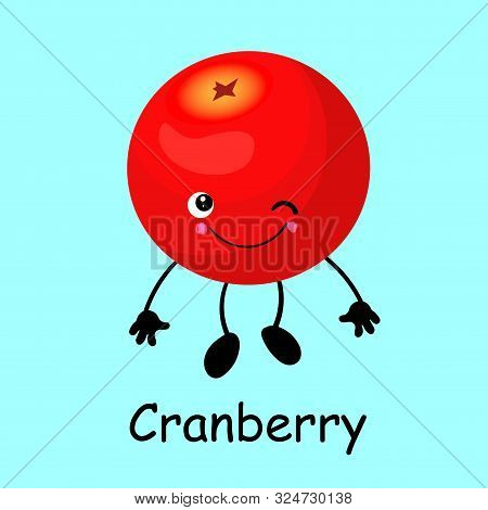 Cranberry Character, Mooseberry Funny Berry With Face, Eyes And Smile. Healthy Food. Vitamins And Mi