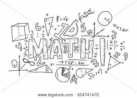 Informational Poster Set Doodle Inscription Math. Various Mathematical Formulas. Algebraic Calculati