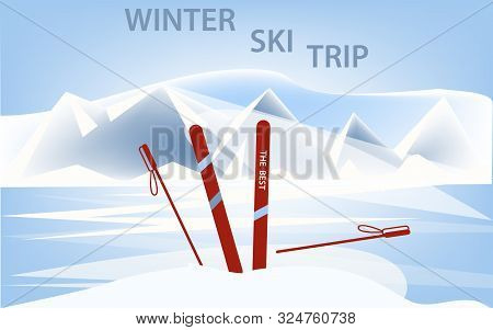 poster of Winter ski trip. Skis and ski poles - Mountains, snow, abstract background - illustration, vector. Winter sport. Sports banner.