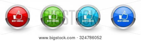 Best choice silver metallic glossy icons, set of modern design buttons for web, internet and mobile applications in four colors options isolated on white background