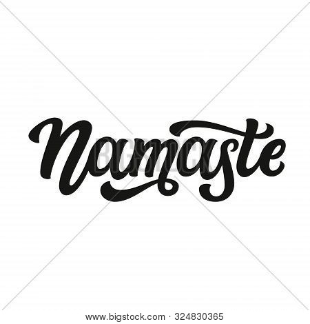Namaste. Hand Drawn Black Word Isolated On White Background. Vector Script Typography For Posters, C