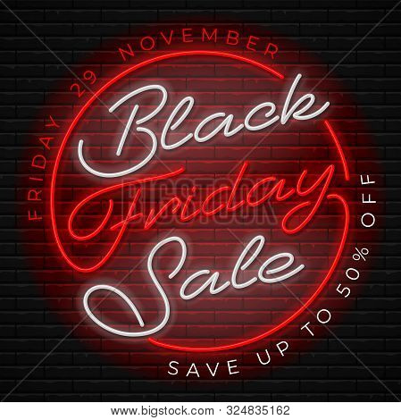Advertisement Of Black Friday Sale. Bright And Enticing Retro Design With Luminous Neon Letters On B