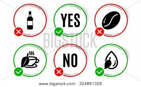 Coffee Beans, Mint Tea And Brandy Bottle Icons Simple Set. Yes No Check Box. Water Drop Sign. Vegeta
