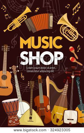 Music Shop Poster Of Folk, Classic Jazz And Orchestra Musical Instruments. Vector Music Instruments,