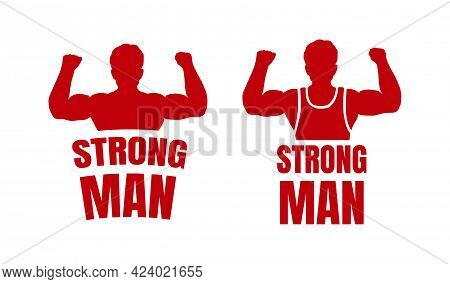 Strongman Logos On White Background. Vector Illustration Of A Man Showing Off His Biceps.