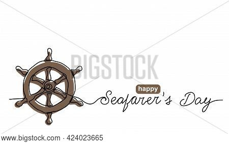Seafarers Day Simple Vector Banner, Poster, Background With Steering Wheel. One Continuous Line Draw