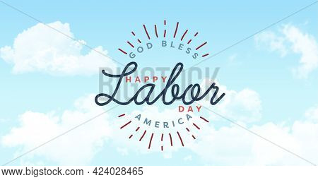 Happy labor day text against clouds in blue sky. american labor day template background design concept
