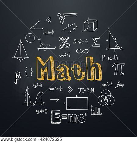 Math Chalkboard Background In Hand Drawn Style. Round Composition With Lettering And Mathematical Sy