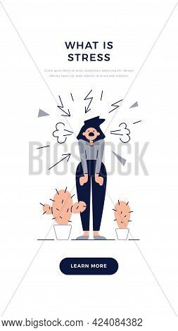 Stress, Pressure, Panic, Mental Disorders Banner. Screaming Angry Woman Is Under The Stress. Psychol