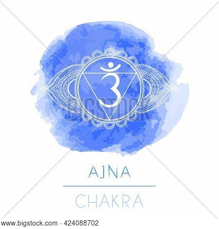Vector Illustration With Symbol Chakra Ajna And Watercolor Element On White Background. Circle Manda