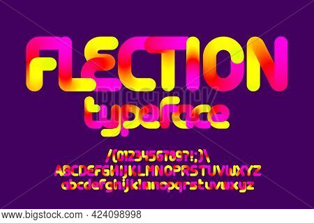 Flection Alphabet Font. Colorful Blend Letters, Numbers And Symbols. Stock Vector Typescript For You