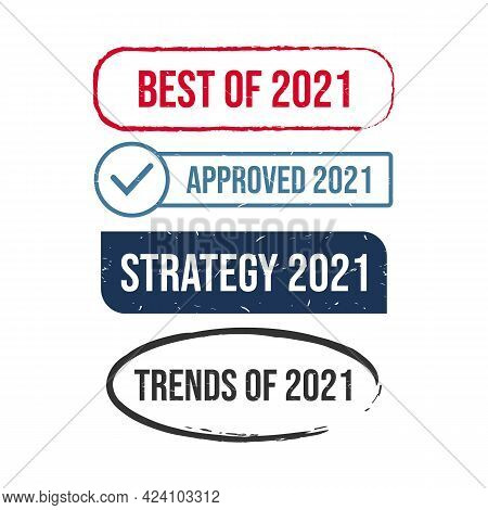 Set Of Various 2021 Grunge Stamp Style Vector Design. Grunge Rubber Stamp Style Design Of 2021 On Va