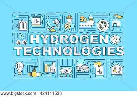 Hydrogen Technologies Word Concepts Banner. Revolutionary Energy Source. Infographics With Linear Ic