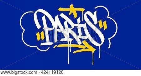 Paris Abstract Hip Hop Urban Hand Written Graffiti Style Vector