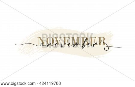 Hello November Card. One Line. Lettering Poster With Text November. Vector Eps 10. Isolated On White