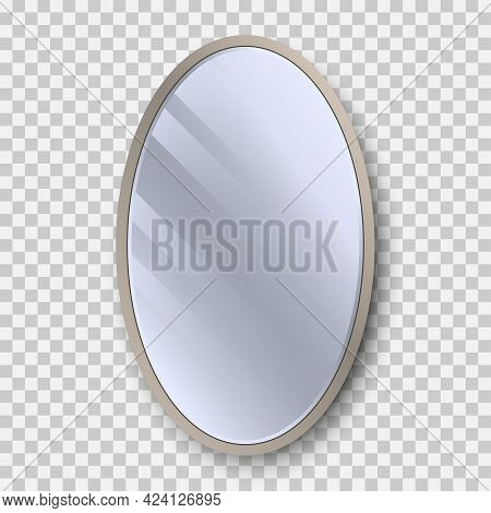 Realistic Oval Mirror With Reflection On Glass. Geometrical Mirror With Frame Circle Shape. Reflecti
