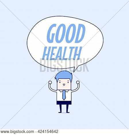 Businessman Standing With Good Health Word Balloon, Healthy Lifestyle Concept. Cartoon Character Thi