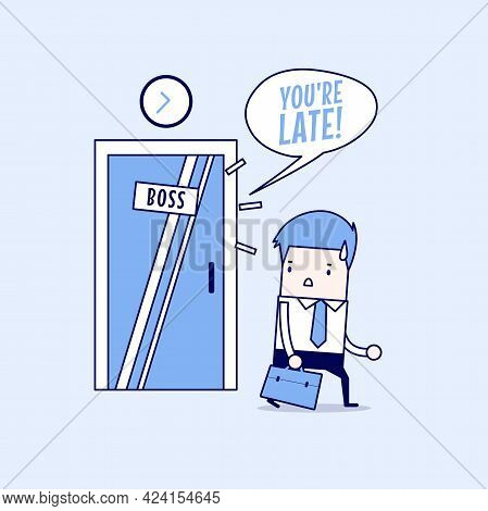 Businessman Working Late. Walking Through The Boss Room And Was Warned By Boss. Cartoon Character Th