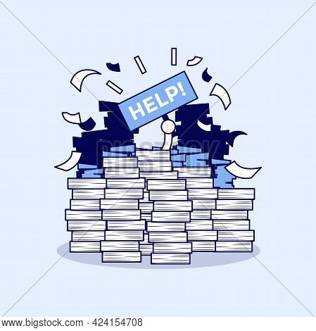 Overworked Businessman Under A Lot Of Documents And Holding A Help Placard. Cartoon Character Thin L