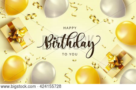 Happy Birthday Vector Banner Background. Happy Birthday To You Text With Balloons, Gifts And Confett