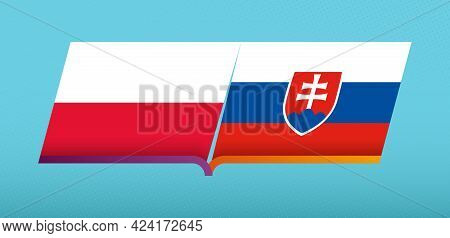Football Icon Of Poland Versus Slovakia In Football Competition. Vector Icon.