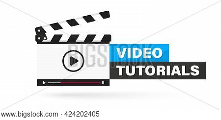 Video Tutorial Icon, Emblem, Label, Button. Clapperboard With Running Online Video Player. Movie Or