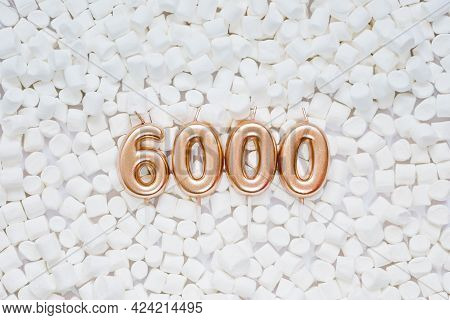 6000 Followers Card. Template For Social Networks, Blogs. Background With White Marshmallows. Social