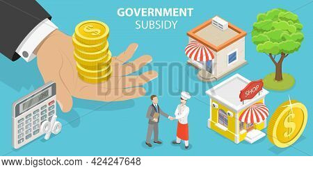 3d Isometric Flat Vector Conceptual Illustration Of Government Subsidy, Local Business Support