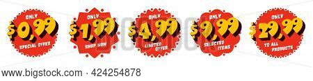 Round Sticker With 0.99, 1.99, 4.99, 9.99, 29.99 Discount. Only Limited Special Offer, Selected Item