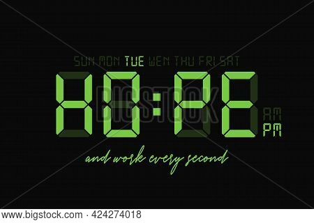 T-shirt Design With Slogan - Hope And Digital Clock Display. Typography Graphics For Tee Shirt. Vect
