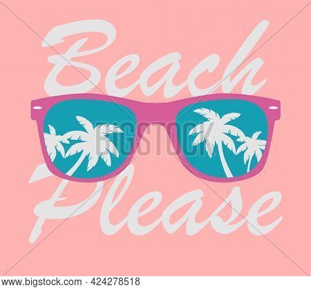 Sunglasses With Palms Reflection. Sunglasses Vector. Sunglasses Illustration Background Beach Please