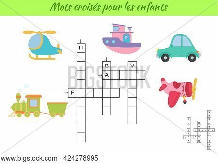 Crossword For Kids In French With Pictures Of Transport. Educational Game For Study French Language