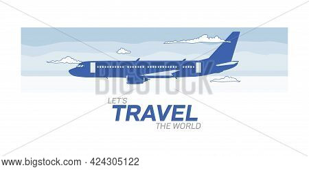 Airplane Vector Illustration - Let`s Travel The World Isolated On White Background -go Travel, Trip,