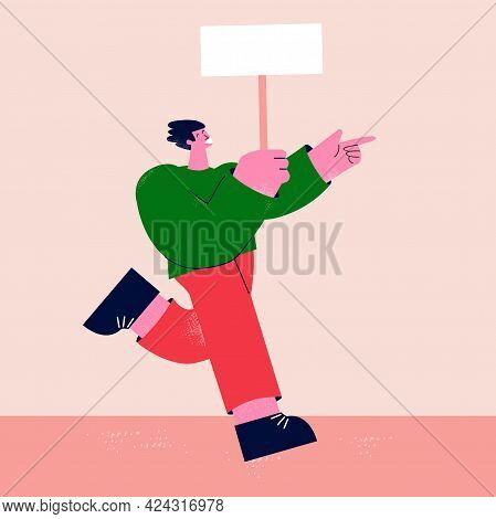 Protest, Demonstration, Parade Concept. Activist With Placard, Strike Concept, Man Protesting, Man I