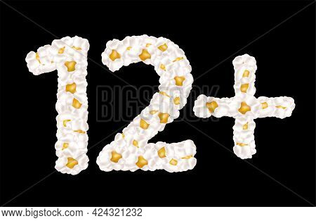 Age Limit 12 Plus. Vector Illustration Made Up Of Airy Popcorn