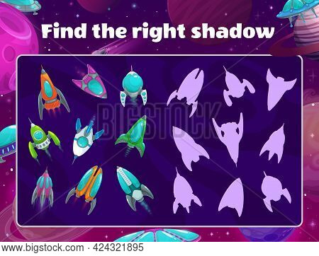 Shadow Game With Spaceships In Space. Vector Kids Riddle Find Correct Rocket Silhouettes, Children L