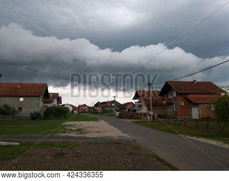Bosanski Brod, Bosnia And Herzegovina - August 04, 2020: Dangerous Dramatic Dark Clouds Above Settle