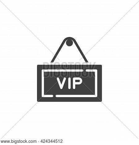 Vip Zone Sign Vector Icon. Filled Flat Sign For Mobile Concept And Web Design. Vip Signboard Glyph I