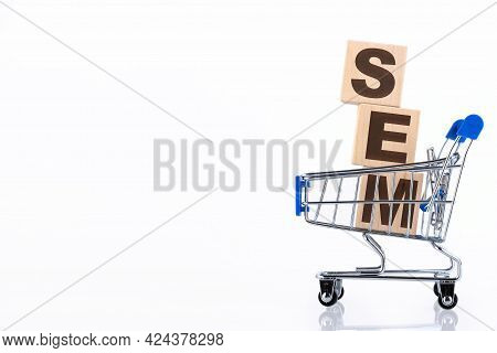 Sem Is An Acronym For Search Engine Marketing. Business Concept Background, On Wooden Cubes Lying In