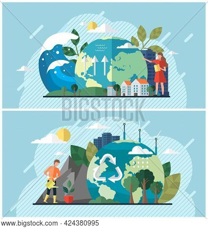 Set Of Illustrations About People Using Planet Natural Resources And Trying To Protect Earth. Climat