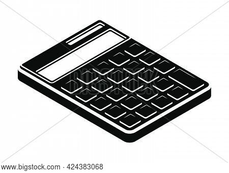 Contrast Monochrome Isometric Calculator. Learning Tools. Calculation Of Finances And Accurate Bookk