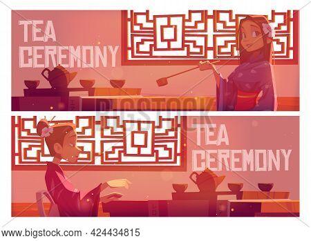 Tea Ceremony Cartoon Banner, Invitation In Asian Restaurant, Woman Wear Traditional Kimono In Chines